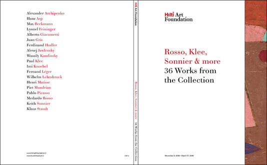 Rosso, Klee, Sonnier & more. 36 Works from the Collection